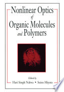 Nonlinear Optics of Organic Molecules and Polymers Book