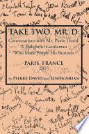 Take Two  Mr  D