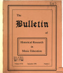 The Bulletin of Historical Research in Music Education