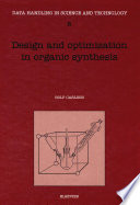 Design And Optimization In Organic Synthesis Book PDF