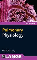 Pulmonary Physiology, Eighth Edition