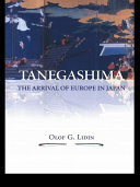 Tanegashima - The Arrival of Europe in Japan