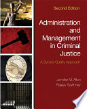 Administration and Management in Criminal Justice  : A Service Quality Approach