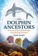 Our Dolphin Ancestors ebook
