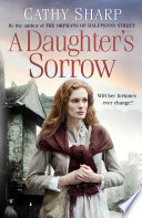 A Daughter   s Sorrow  East End Daughters  Book 1
