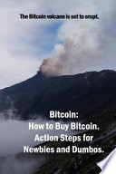 Bitcoin: How to Buy Action Steps