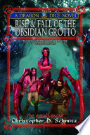 Rise   Fall of the Obsidian Grotto Book