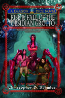Rise & Fall of the Obsidian Grotto
