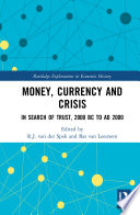 Money  Currency and Crisis