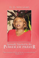 Spritually Touched by the Power of Prayer [Pdf/ePub] eBook