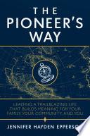 The Pioneer's Way