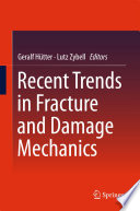 Recent Trends in Fracture and Damage Mechanics