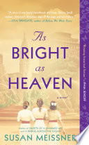As Bright as Heaven Book