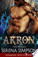 Akron   The Broken 4  A created Novel  Book