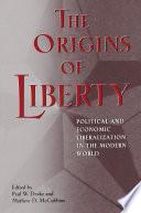 The Origins of Liberty