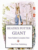 The Beatrix Potter Giant Peter Rabbit s Complete Tales Book