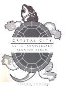 Crystal City Internment Camp 50th Anniversary Reunion  October 8 10  1993  Monterey  CA