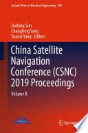 China Satellite Navigation Conference  CSNC  2019 Proceedings