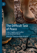 The Difficult Task of Peace
