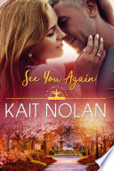 See You Again: A Small Town Southern Romance