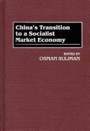 China's Transition to a Socialist Market Economy