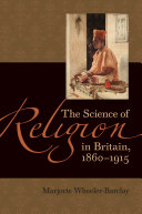 The Science of Religion in Britain  1860   1915