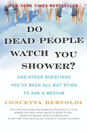 Do Dead People Watch You Shower