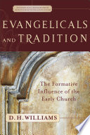 Evangelicals and Tradition  Evangelical Ressourcement