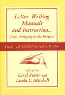 Letter writing Manuals and Instruction from Antiquity to the Present