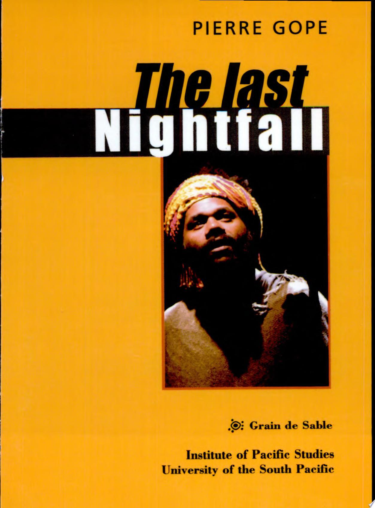The Last Nightfall