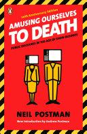 Amusing Ourselves to Death Pdf/ePub eBook
