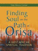 Finding Soul on the Path of Orisa Pdf/ePub eBook