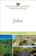 John  Understanding the Bible Commentary Series