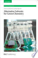 Alternative Solvents for Green Chemistry