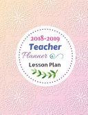 2018 2019 Teacher Planner Lesson Plan