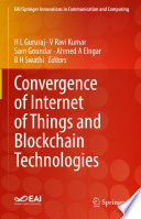 Convergence of Internet of Things and Blockchain Technologies Book