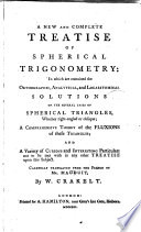 A New and Complete Treatise of Spherical Trigonometry