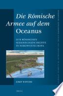 Die Römische Armee auf dem Oceanus