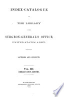 Index Catalogue of the Library of the Surgeon-general's Office, United States Army