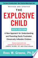 The Explosive Child  Sixth Edition