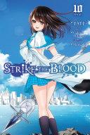 Pdf Strike the Blood, Vol. 10 (manga)