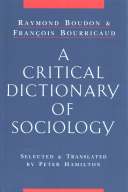 A Critical Dictionary of Sociology Book