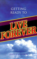 Getting Ready to Live Forever Book