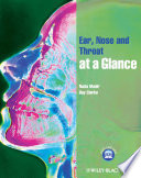 Ear  Nose and Throat at a Glance