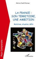 Pdf La France : son territoire, une ambition Telecharger