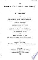 The American First Class Book Or Exercises In Reading And Recitation