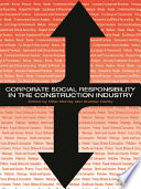 Corporate Social Responsibility In The Construction Industry Book PDF