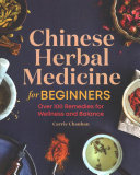 Chinese Herbal Medicine For Beginners Book PDF