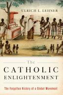 The Catholic Enlightenment