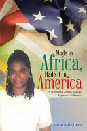 Made in Africa  Made It in America